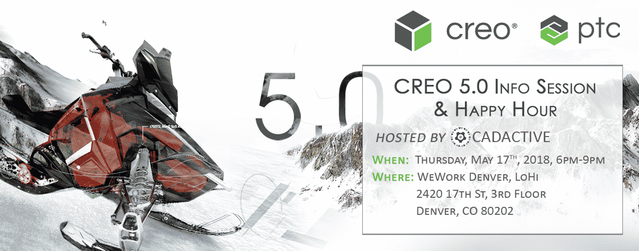 Creo 5.0 Info Session & Happy Hour